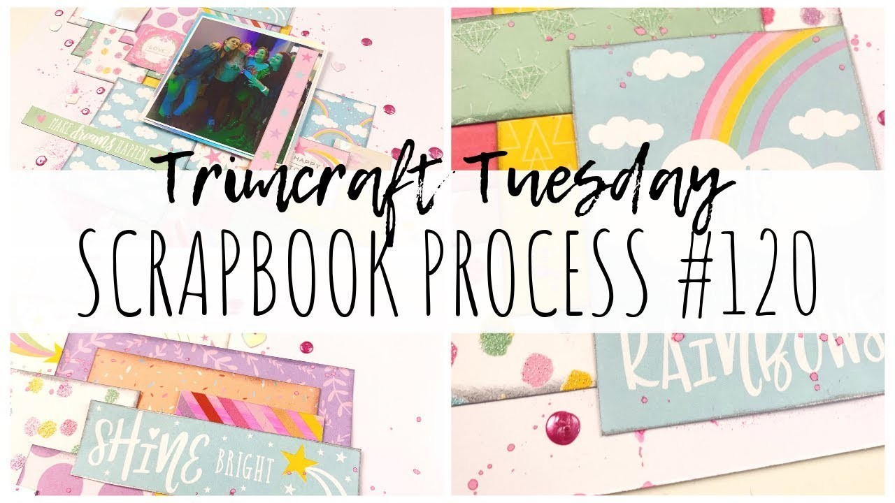 SCRAPBOOK PROCESS | 120 | First Edition Chasing Rainbows | Trimcraft Tuesday | ms.paperlover