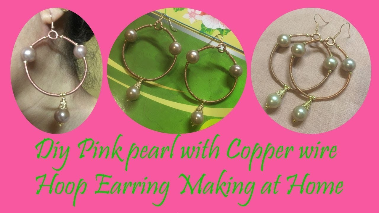 DIY || PINK PEARL BEADS || WITH COPPER WIRE || HOOP EARRING ||Creative cj