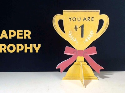 How to make a Paper Trophy | Very Easy DIY Paper Trophy | Trophy for Mom.Dad.Teacher | Paper Culture