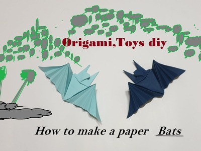 Origami , How to make a paper Bats TOYS DIY