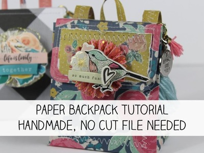 Paper Backpack Tutorial | NO CUT FILE NEEDED