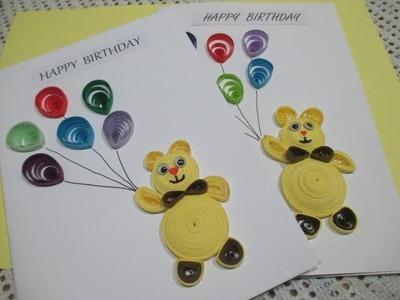 Paper quilling teddy bear - Birthday card