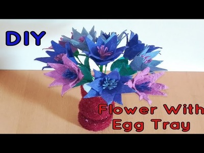 DIY|Best Out Of Waste |Flowers With Egg Tray |Reuse Idea|Egg Tray Craft Ideas|