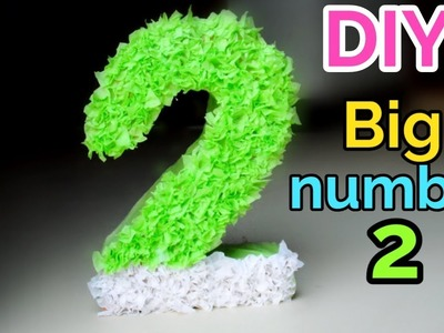DIY Big number 2 for 2nd birthday party. #birthdayparty