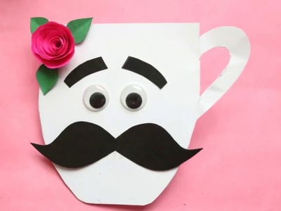 DIY Cute Father's Day Card| Making Cup With Moustache Card For Fathers|#fathersdaycardmaking #father