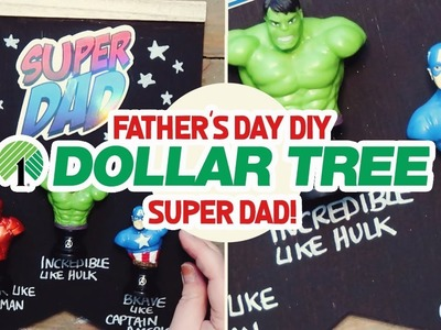 DIY DOLLAR TREE FATHERS DAY SUPER DAD GIFT IDEAS | AVENGERS GIFT