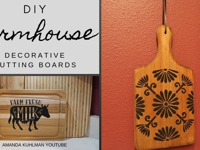 DIY FARMHOUSE | Decorative Cutting Boards | 2 Different Looks | Cricut and Regular Stencils