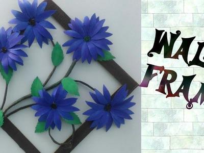 DIY Wall Hanging.Simple Method To Make Beautiful Flower Frames