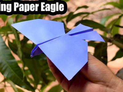 Flying paper Eagle(easy 2019) - paper origami - bionic plane