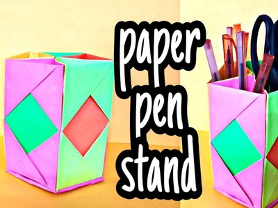 How to make paper pen stand, || paper pen stand|| || pen holder|| V-16