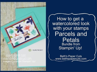 Watercolor with your stamps ~ Beth's Paper Cuts