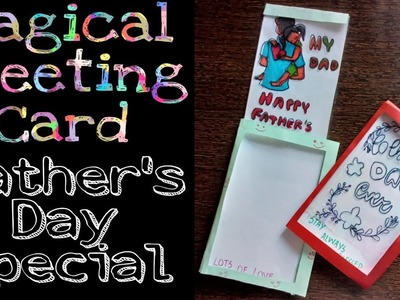 DIY Magical Greeting card idea:father's day special