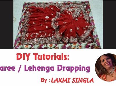 DIY : Saree Packing   Lehenga Drapping   Wedding Dress Packing   Trousseau Packing