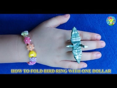 How to fold bird ring with one dollar|Origami Dollar