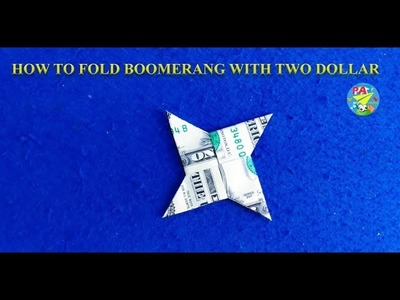 How to fold boomerang with two dollar|Origami Dollar