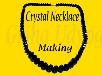 How to Make Black Beads Crystal Necklace | Griha Udyog