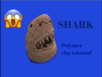 I MADE A SHARK OUT OF CLAY (polymer clay tutorial)
