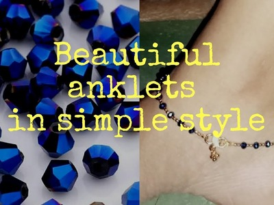 #Mehruzzworld #ankletsdesign #jewelry making Latest and simple design of anklets|stylish|daily wear|