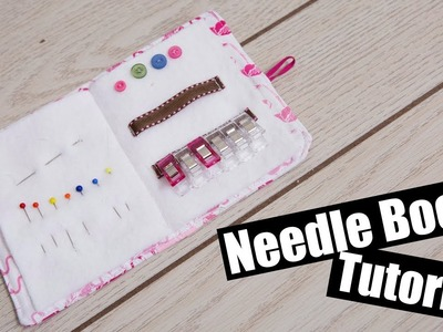 Needle Book Sewing Tutorial & Get Creative!!