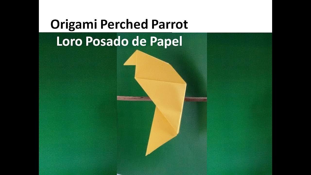 Origami Perched Parrot - Loro Posado de Papel