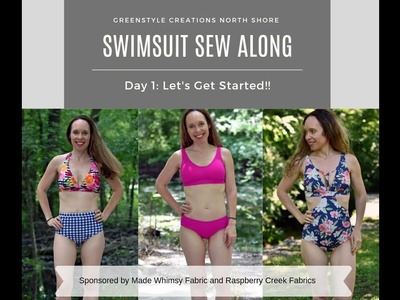 S2E1 - Sewing the Greenstyle North Shore Swimsuit - Day 1 of the Sew Along - Intro Video