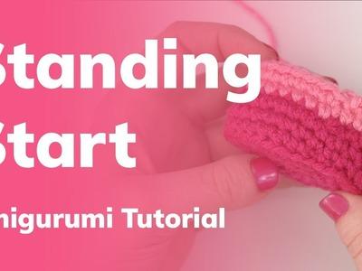 Standing Start for Amigurumi