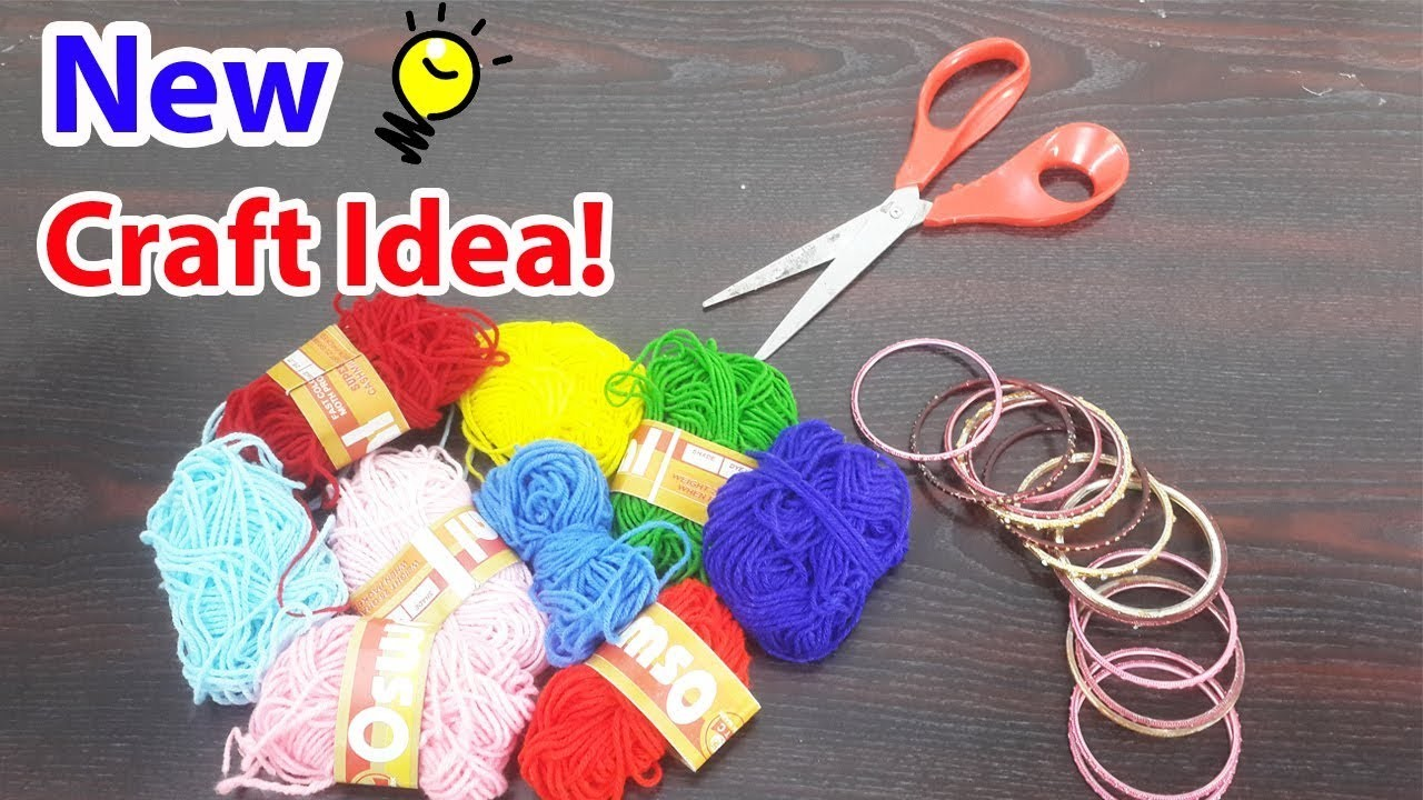 8 Best DIY Craft with Wool & Old Bangles - Reusing Old Material to Make DIY Things