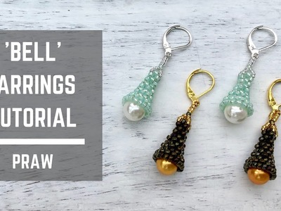 Bell earrings tutorial | Prismatic Right Angle Weave | Beaded Earrings