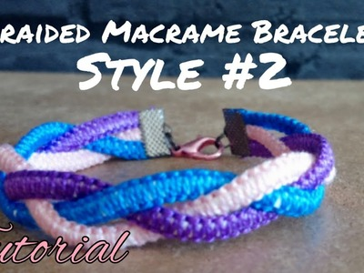 Braided Macrame Bracelet Tutorial