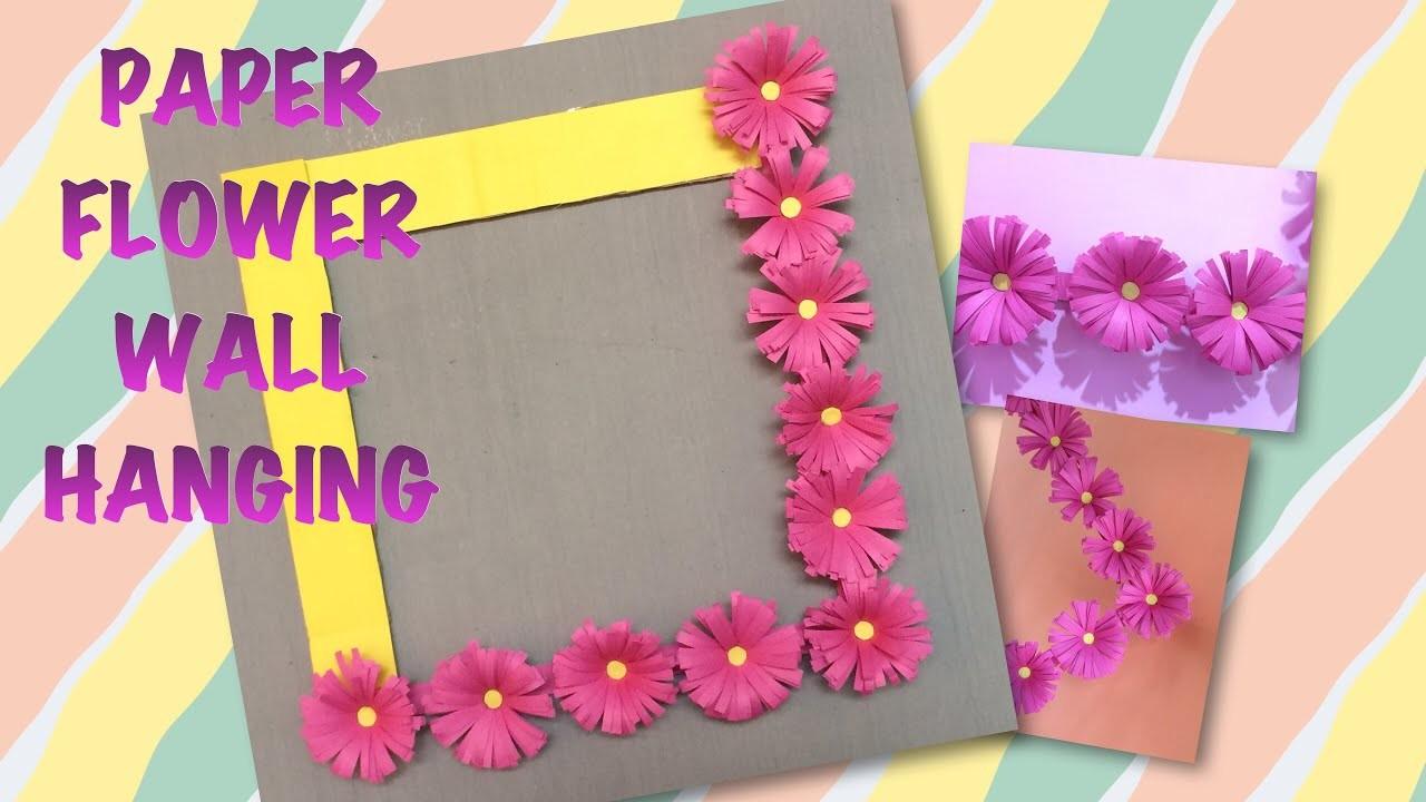 DIY PAPER FLOWER WALL HANGING | HAND CRAFT | PAPER CRAFT | DIY IDEAS | WALL DECOR | DIY ROOM DECOR