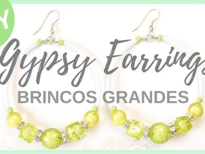 Gypsy Earrings   Brincos Grandes   #acessorioslindos   Iza Beads