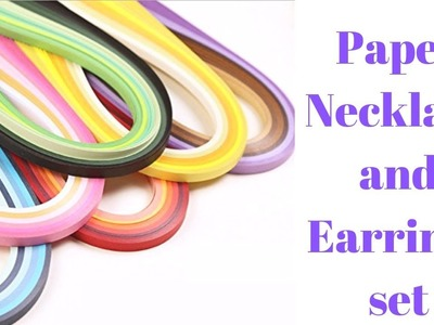 How to make paper Necklace and Earring Set | Quilling Jewellery  | Handmade jewellery