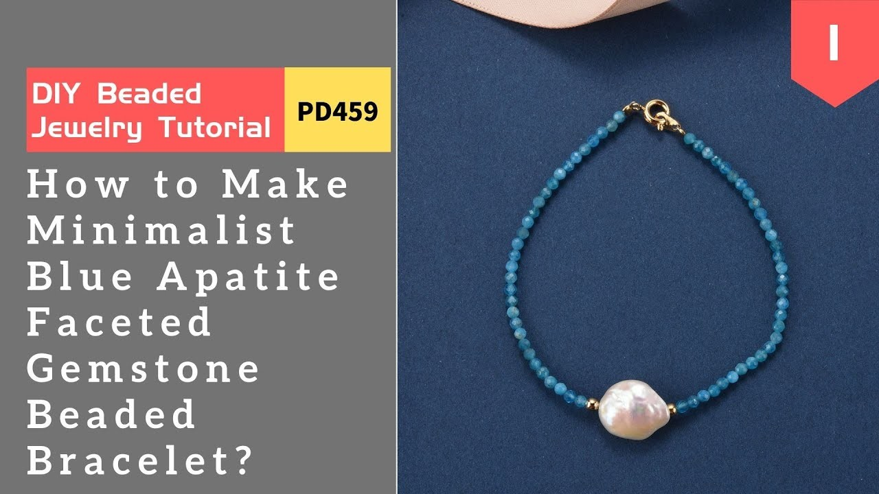 How to Minimalist Blue Apatite Faceted Gemstone Handmade Beaded Bracelet with a Baroque Pearl(PD459)