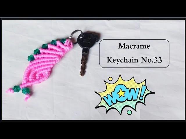 Macrame Keychain Tutorial No 33 | beautiful macrame designs