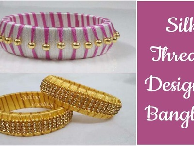 Making of Silk thread designer bangles. silk thread bangles tutorial for beginners. Plenty Tempty