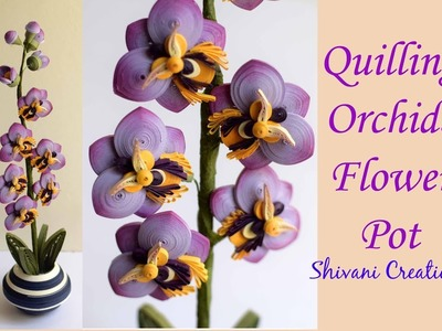 Quilling Orchids Flower Pot. Quilled Orchid Flowers. 3D Quilling