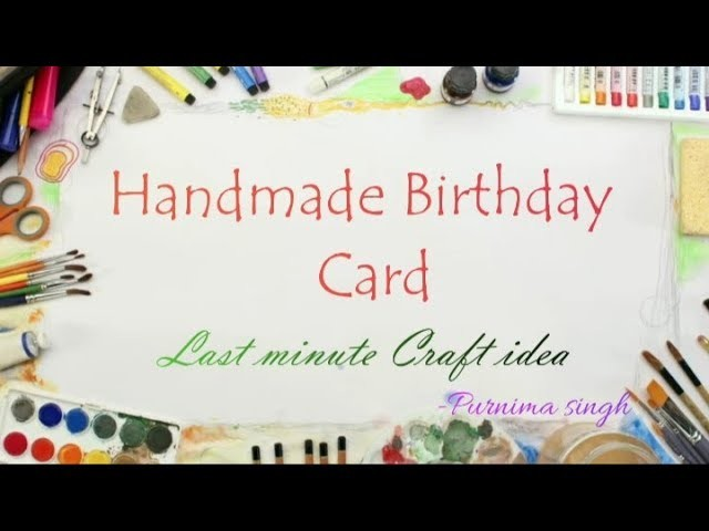 Birthday Card || last minute craft idea ||