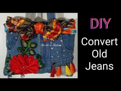 Convert old Jeans into a Beautiful Stylish Handbag | DIY Recycle Denim Jeans | Best out of waste