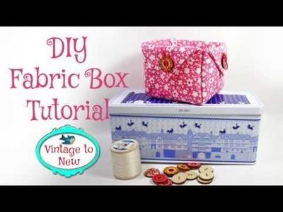 DIY Fabric Box Sewing Tutorial