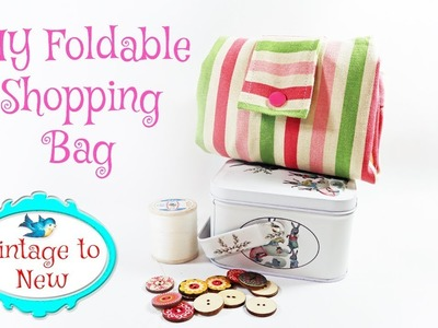 DIY Foldable Shopping Grocery Bag Sewing Tutorial - How To