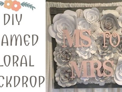 DIY Framed Paper Flower Backdrop - Bridal Shower Backdrop
