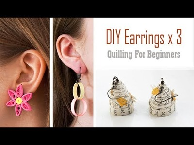 DIY Quilled Earrings x 3 | Make in UNDER 1 HOUR! | Quilling Tutorial for Beginners