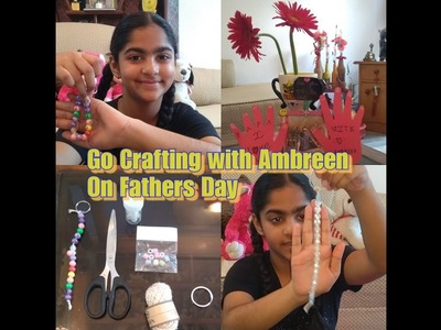 GO CRAFTING | FATHERS DAY CRAFT WITH AMBREEN | FATHER's DAY SPECIAL | CRAFT | DIY