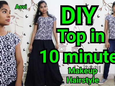 How to DIY top in 10 minutes|Easy top stitching for begginers|Simple makeup & hairstyle|Asvi