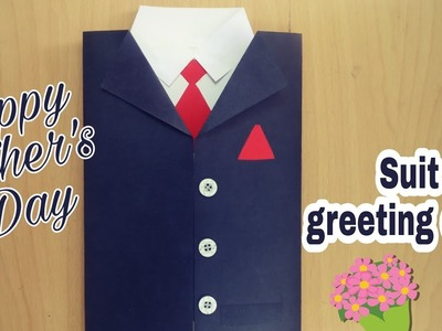 How To Make Suit Greeting Card | DIY | Handmade Greeting Cards | Birthday.Fathers Day Greeting Card