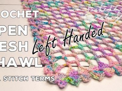 LEFT HANDED Crochet a Simple Lightweight Summer Shawl | Open Mesh Shawl Crochet Tutorial