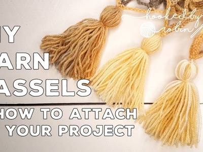DIY Yarn Tassel | How to Make Your Own Tassels & How to Attach Them to Your Projects | Yarn Crafts