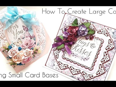 How To Create Big Cards Using Small Card Bases (part2of2)