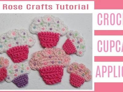 How to Crochet a Cupcake Applique (tutorial #1) - by Ria Rose Crafts