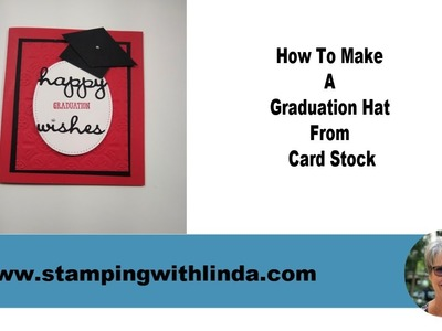 How To Make A Graduation Hat Card